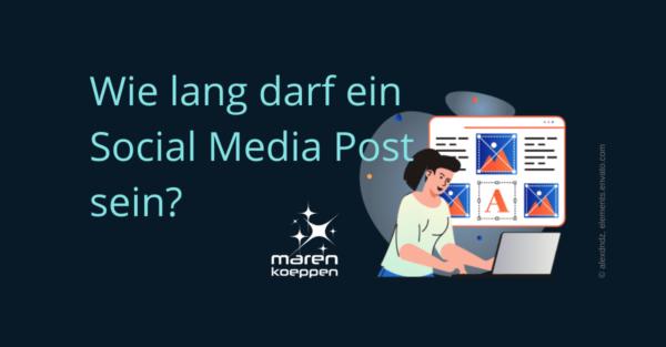 Textlänge für Social Media Posts